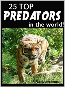 25 Top Predators in the World!
