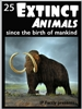 25 extinct animals since man
