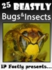 25 Bugs and Insects