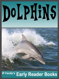 Early Reader Dolphin Book
