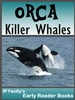 orca killer whale early reader