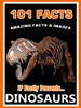 101 Dinosaur Facts