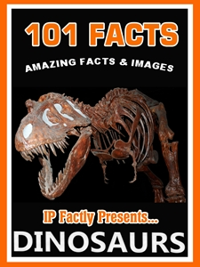 101 Facts... Dinosaurs