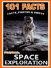 101 Space Exploration Facts