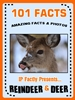 101 Facts… Reindeer & Deer!