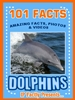 101 dolphin facts
