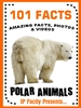 101 polar animals for kids