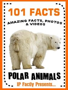 101 polar animal facts