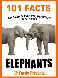 101 elephants facts