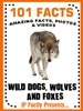 Wild Dogs, Wolves and Foxes