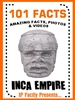 101 inca facts