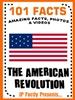 101 american revolution facts