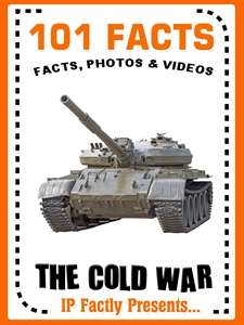 101 Facts the cold war for Kids