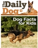 The Daily Dog - Facts for Kids