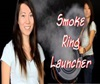 Smoke Ring Launcher.