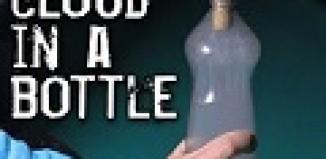 Create Cloud in a Bottle.