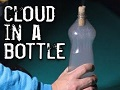 Create Cloud in a Bottle.