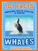 101 whales facts book