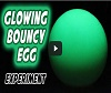Glowing Rubber Egg.