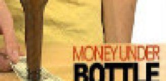 Money Under the Bottle