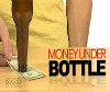 Money Under the Bottle