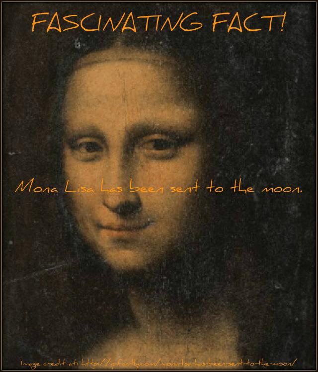 Mona Lisa has been sent to the moon