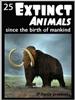 25 extinct animals since man