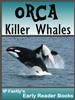orca killer whale early reader