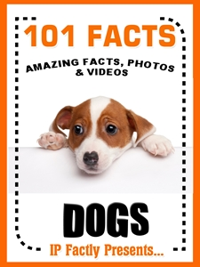 101 Facts... Dogs!