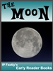 The Moon! Early Reader Book for Kids