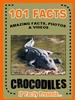 101 Crocodile Facts