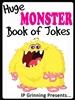 Huge Monster Book of Jokes for Kids