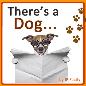 There's a Dog... (Animal Rhyming Books For Children)