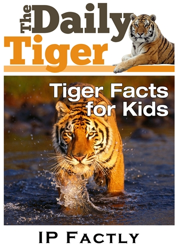 The Daily Tiger by IP Factly - Tiger facts